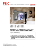FBIC Global Retail Tech Quick Take on Magic Mirror Feb. 17 FINAL