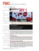 FBIC Global Retail Tech Flash Report On MWC Day 1 FINAL
