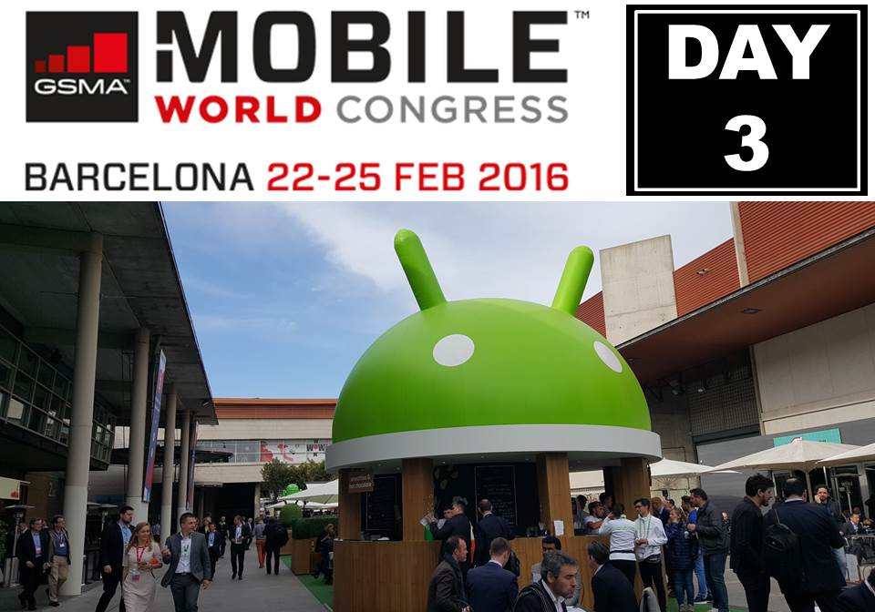 MWC day 3 blog