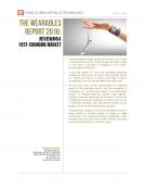 The Wearables Report 2016 by FBIC Global Retail and Technology June 21 2016